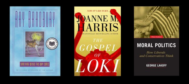 Covers of Something Wicked This Way Comes, The Gospel of Loki, Moral Politics
